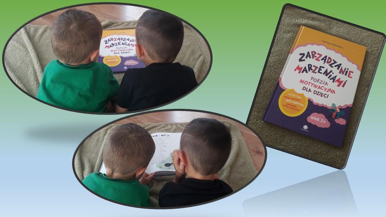 Zarządzanie marzeniami. Poezja motywacyjna dla dzieci. (Wiek 3+)